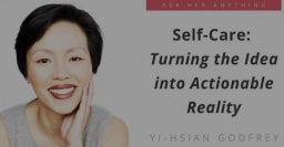 Self-Care: Turning the Idea into Actionable Reality
