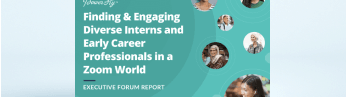 Finding & Engaging Diverse Interns and Early Career Talent in a Zoom World