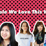 5 People We Love – In Tech and Digital – This Week! 7/12/17