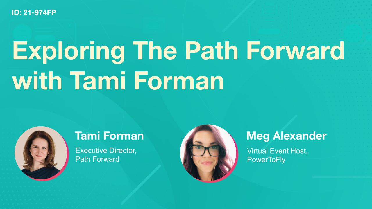 Exploring The Path Forward with Tami Forman