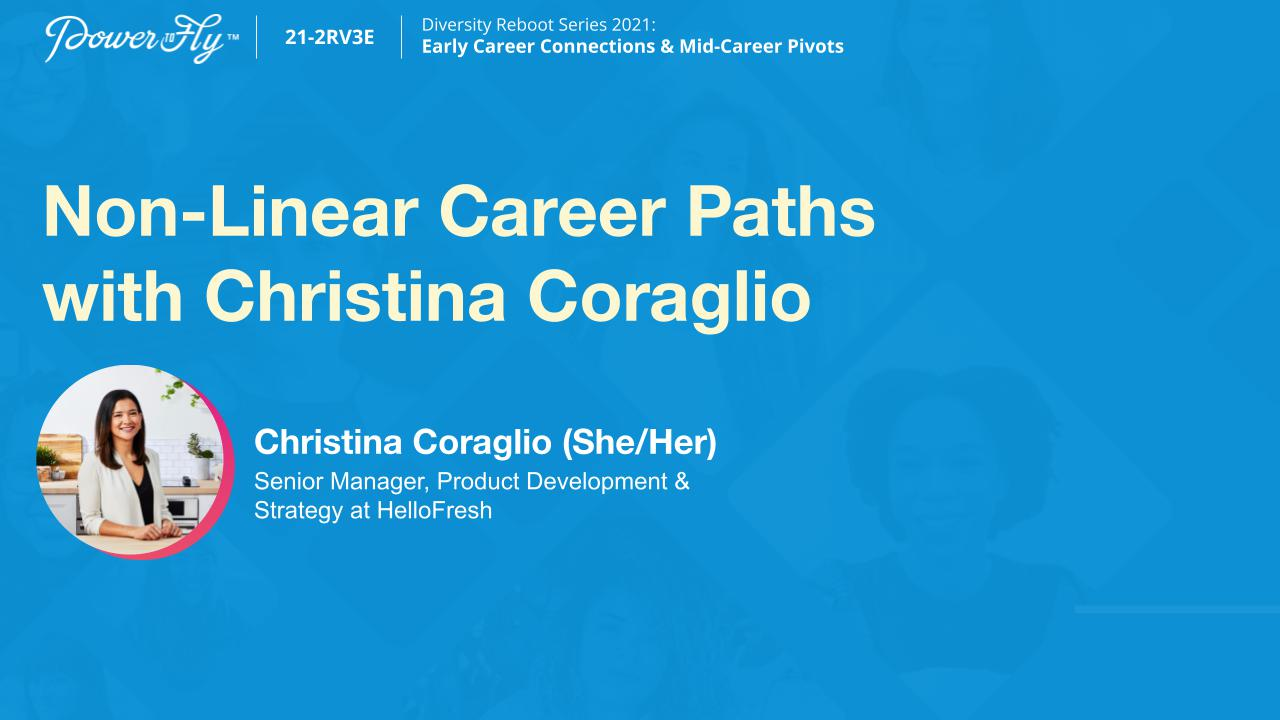 Non-Linear Career Paths with Christina Coraglio