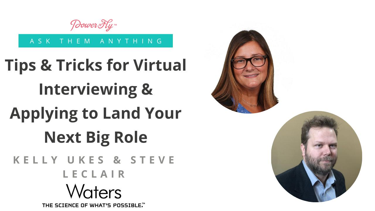 Tips & Tricks for Virtual Interviewing & Applying to Land Your Next Big Role