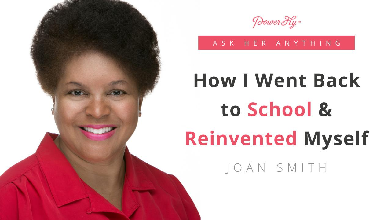 How I Went Back to School & Reinvented Myself