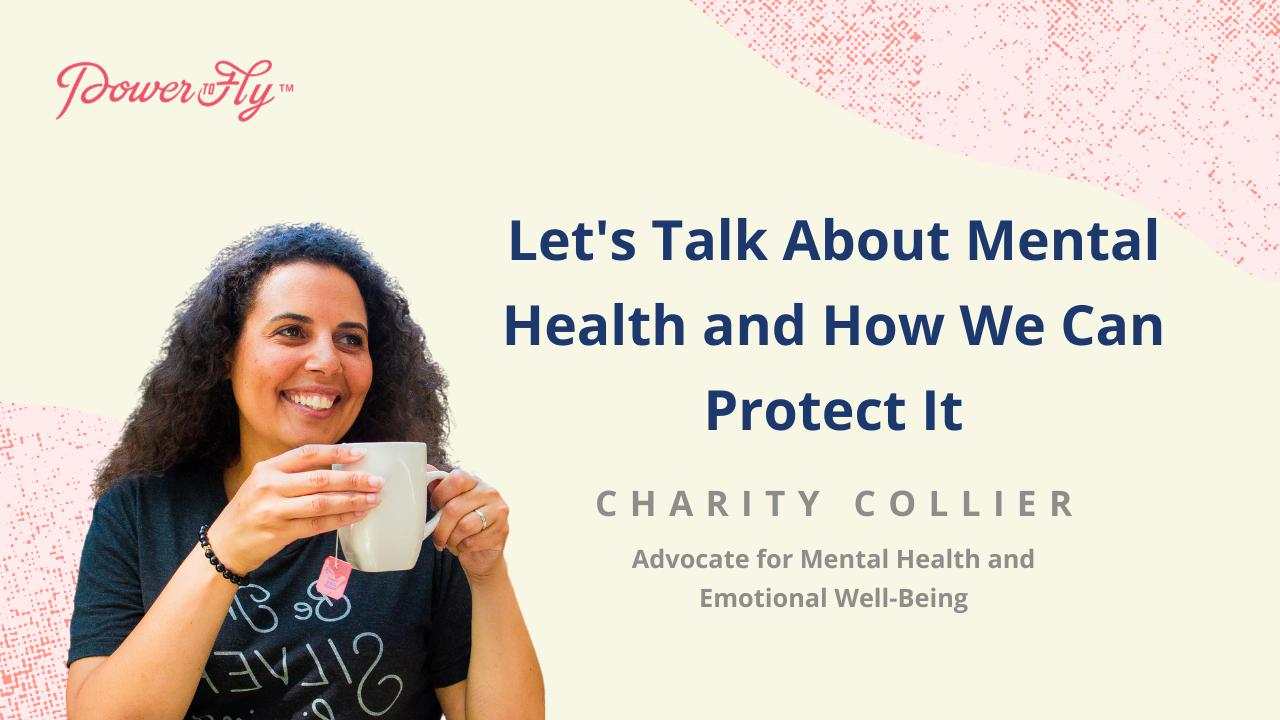 Let's Talk About Mental Health and How We Can Protect It