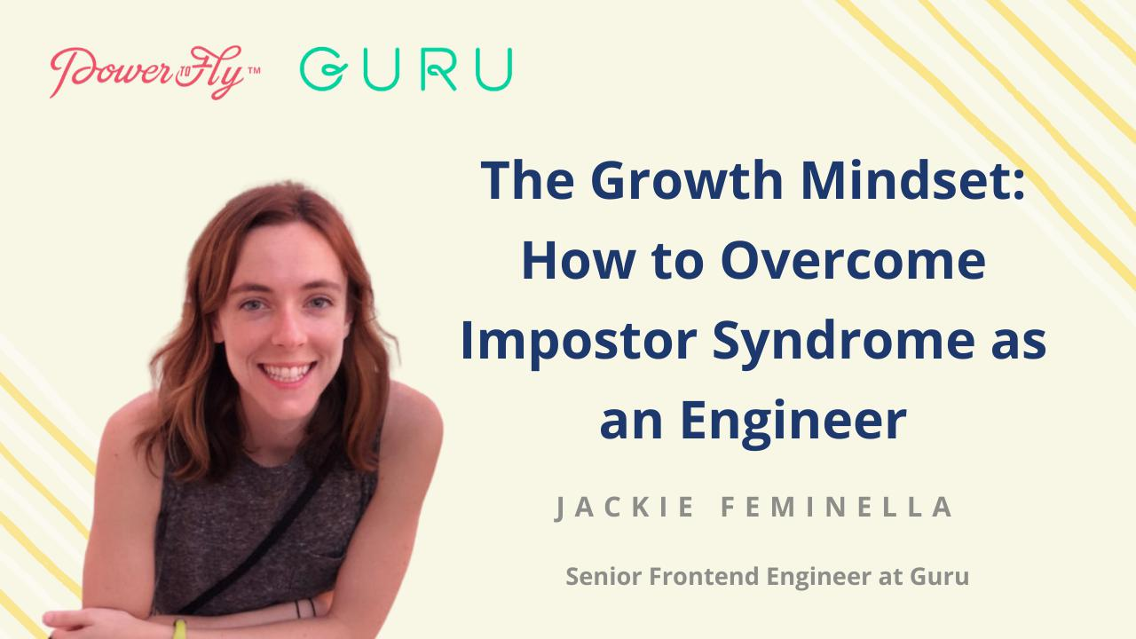 The Growth Mindset: How to Overcome Impostor Syndrome as an Engineer