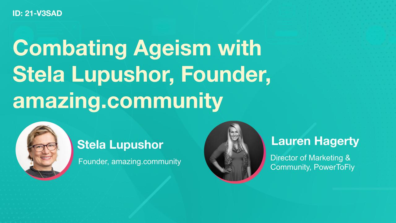 Combating Ageism with Stela Lupushor, Founder, amazing.community