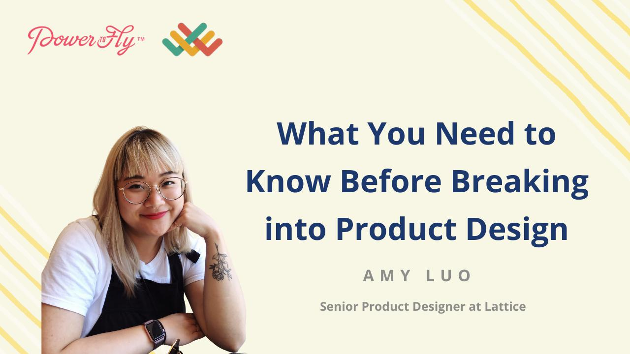 What You Need to Know Before Breaking into Product Design