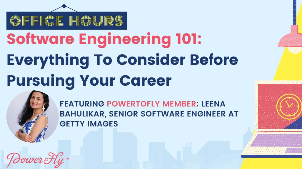 OFFICE HOURS: Software Engineering 101: Everything To Consider Before Pursuing Your Career