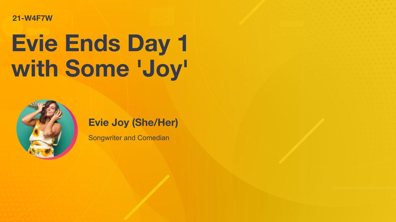 Evie Ends Day 1 with Some 'Joy'