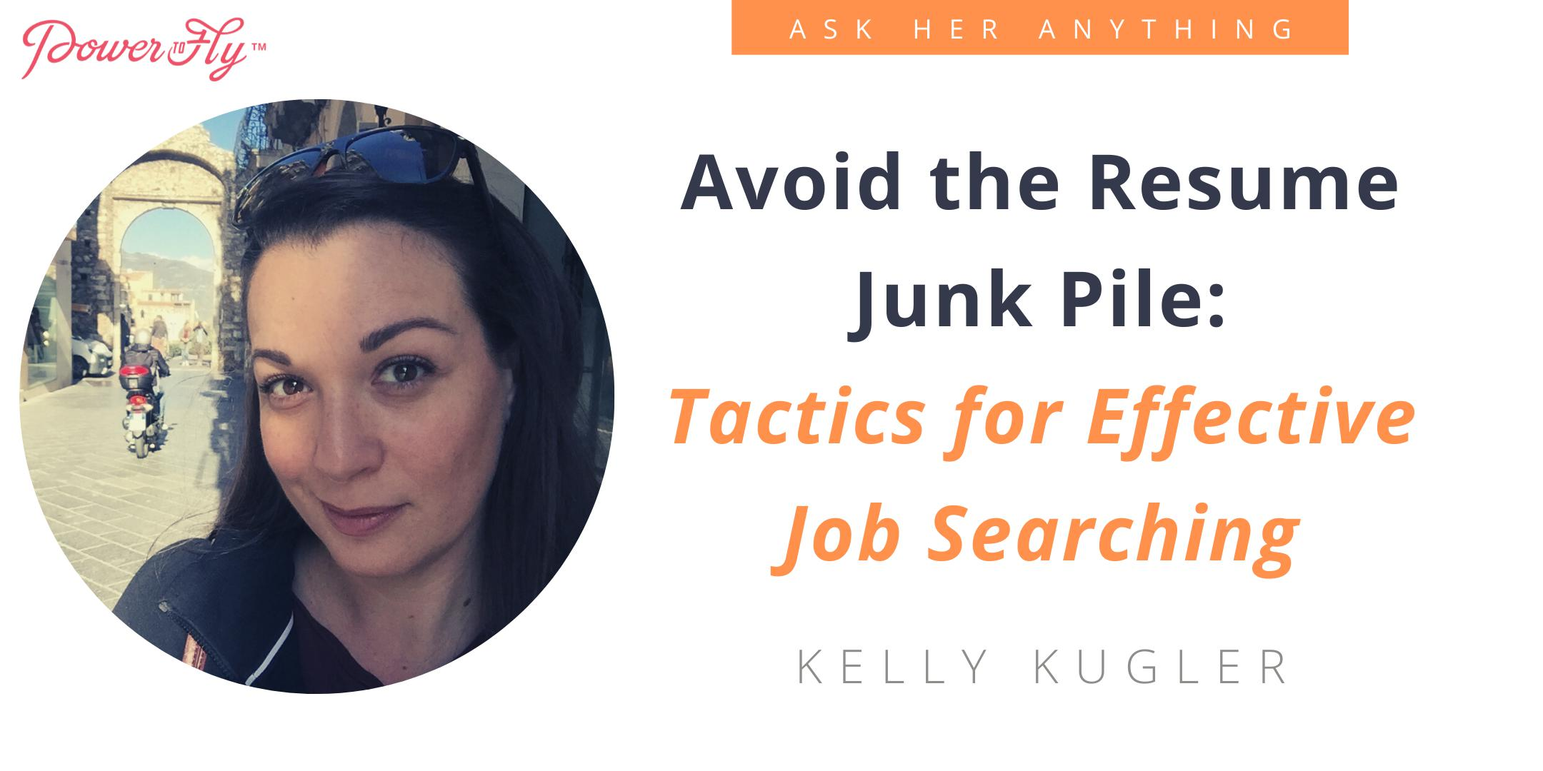 Avoid the Resume Junk Pile: Tactics for Effective Job Searching