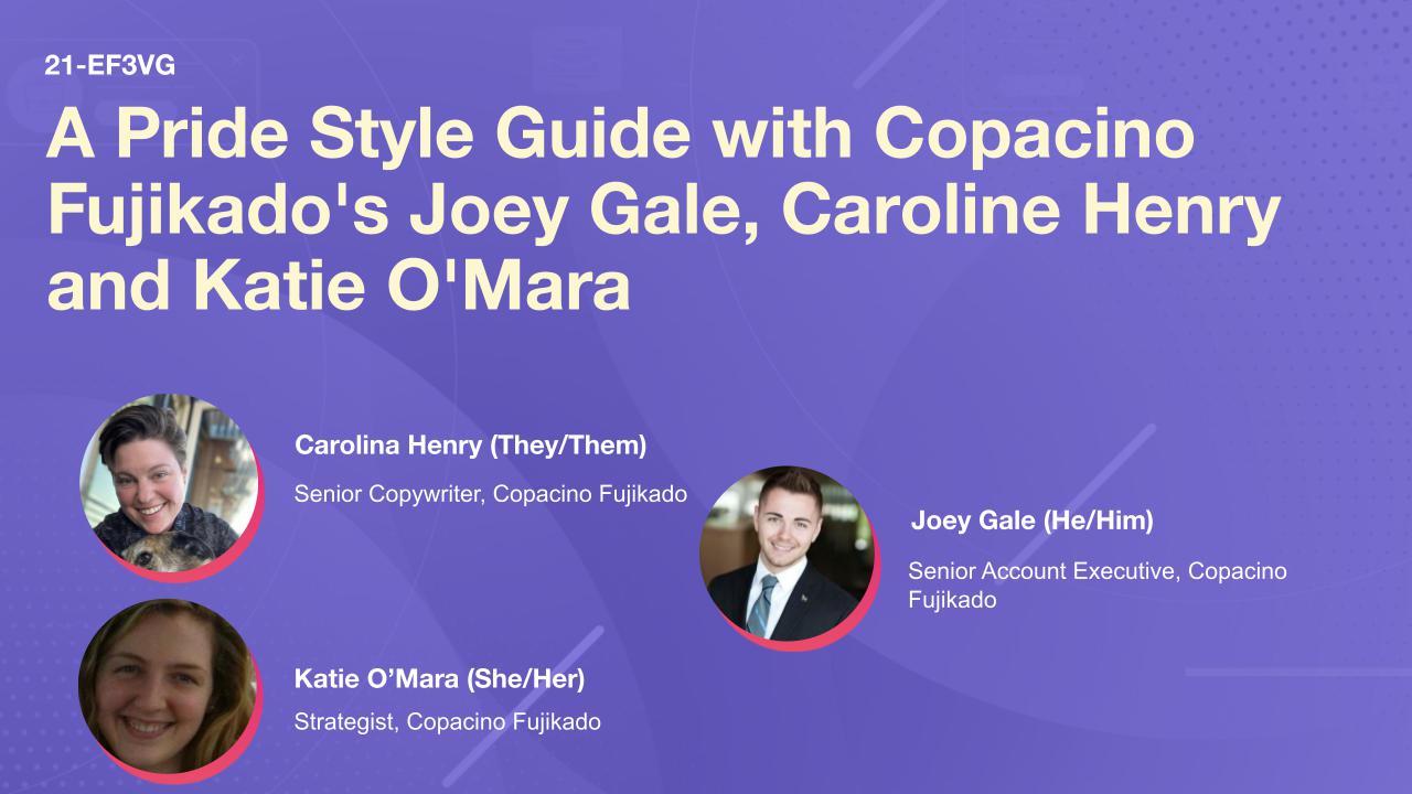 A Pride Style Guide with Copacino Fujikado's Joey Gale, Caroline Henry and Katie O'Mara