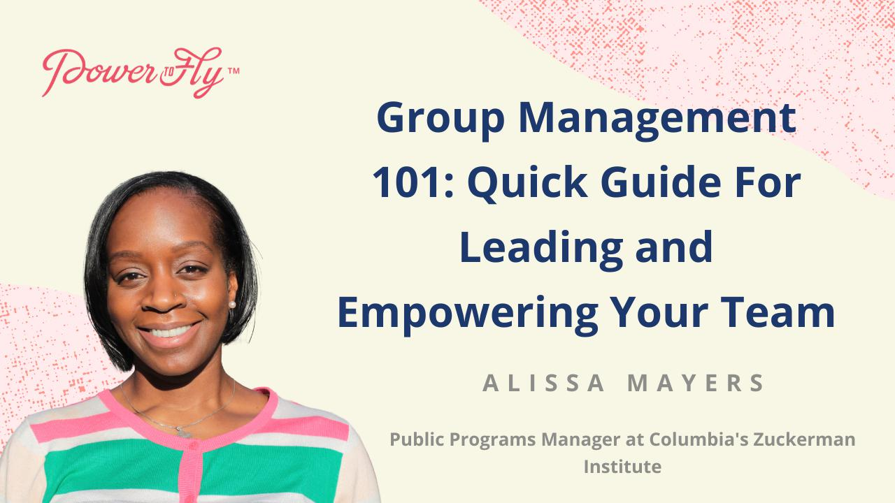 Group Management 101: Quick Guide For Leading and Empowering Your Team