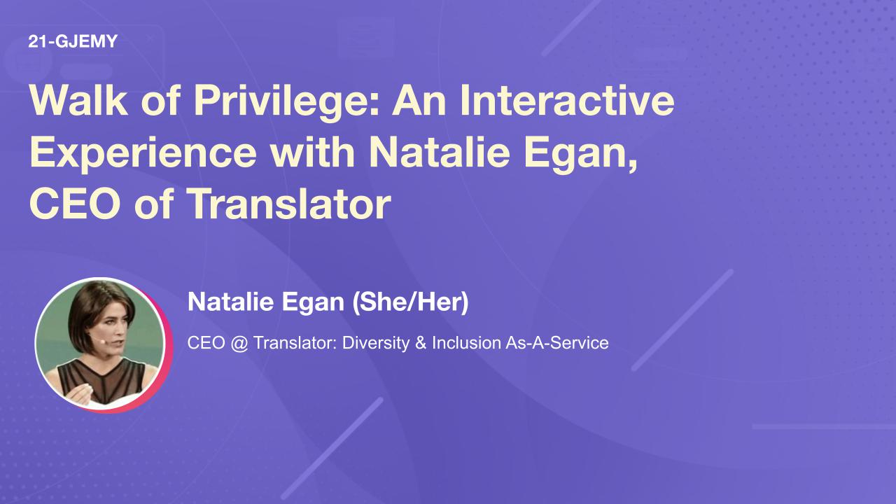 Walk of Privilege: An Interactive Experience with Natalie Egan, CEO of Translator
