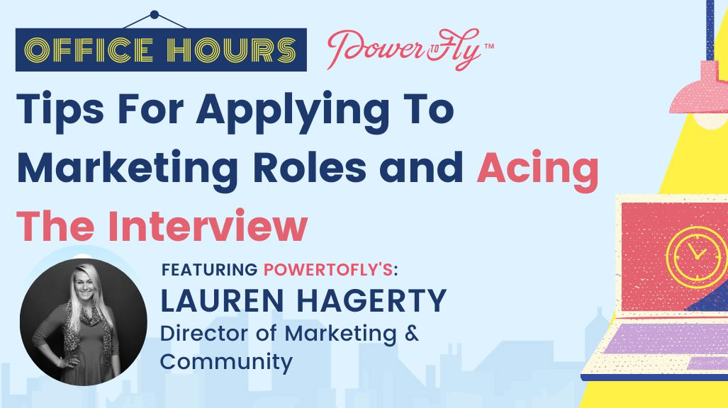 OFFICE HOURS: Tips For Applying To Marketing Roles and Acing The Interview