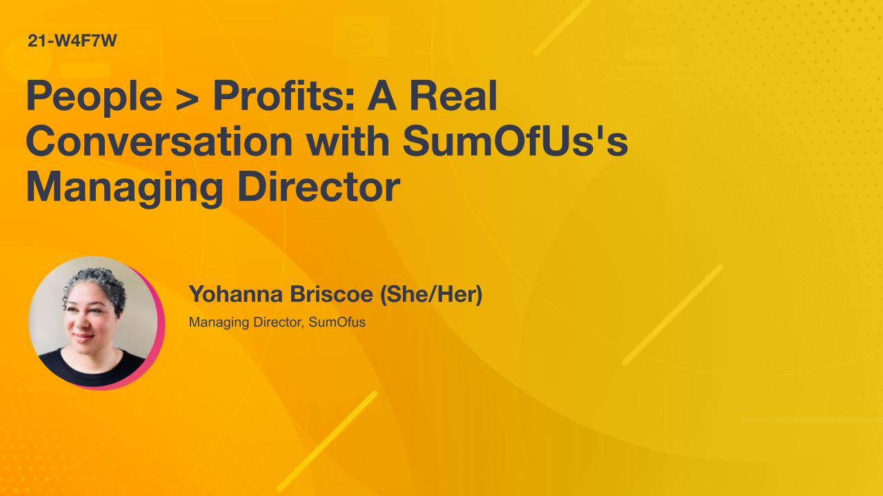 People > Profits: A Real Conversation with SumOfUs's Managing Director