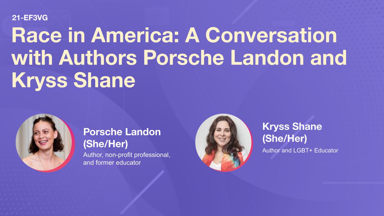 Race in America: A Conversation with Authors Porsche Landon and Kryss Shane