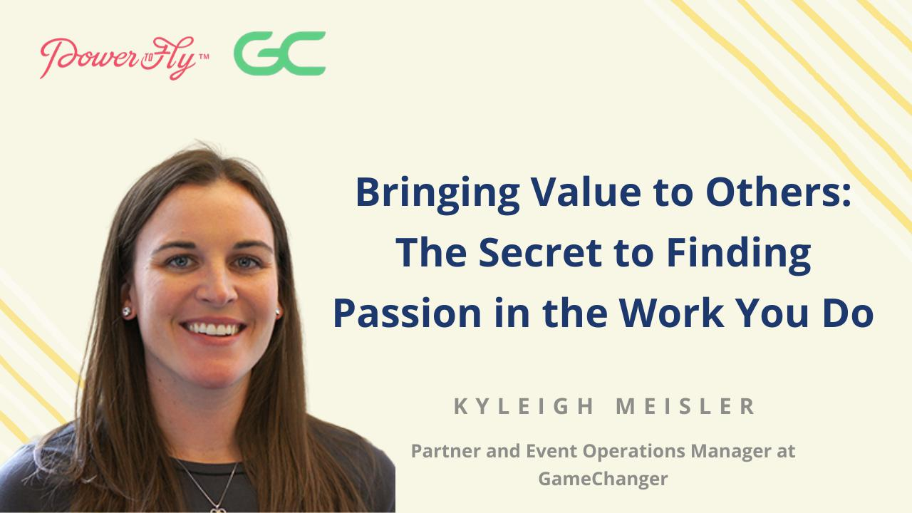 Bringing Value to Others: The Secret to Finding Passion in the Work You Do