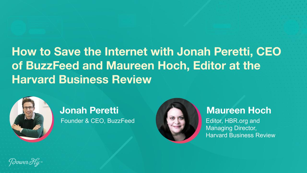 How to Save the Internet with Jonah Peretti, CEO of BuzzFeed and Maureen Hoch, Editor at the Harvard Business Review