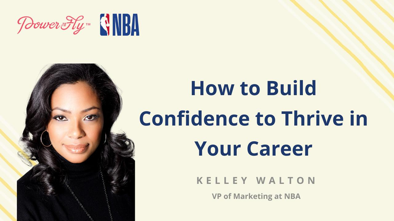 How to Build Confidence to Thrive in Your Career