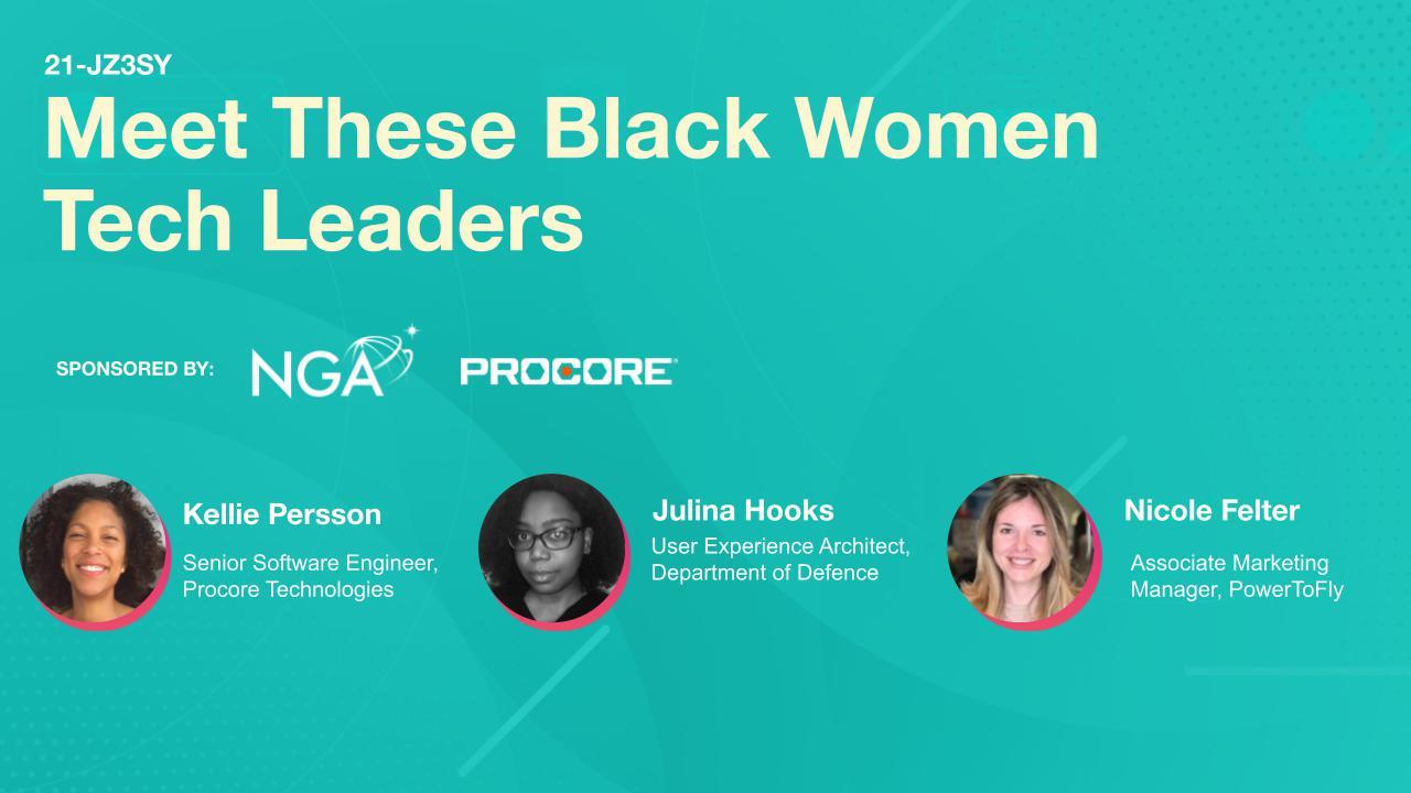 Meet These Black Women Tech Leaders