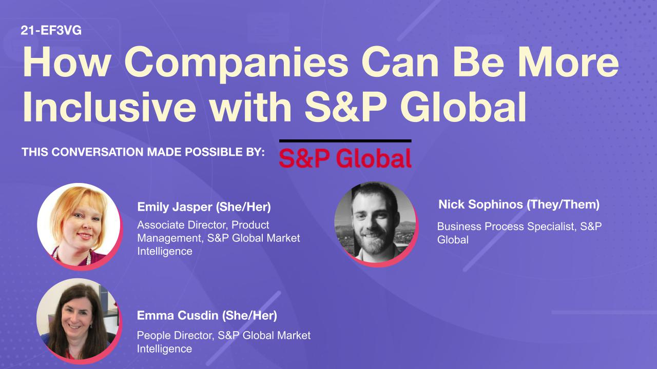 How Companies Can Be More Inclusive with S&P Global
