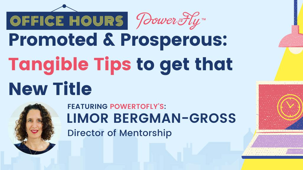 OFFICE HOURS: Promoted & Prosperous: Tangible Tips to get that New Title