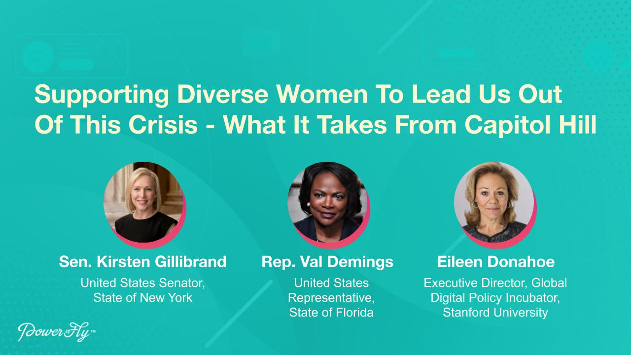 Supporting Diverse Women To Lead Us Out Of This Crisis - What It Takes From Capitol Hill