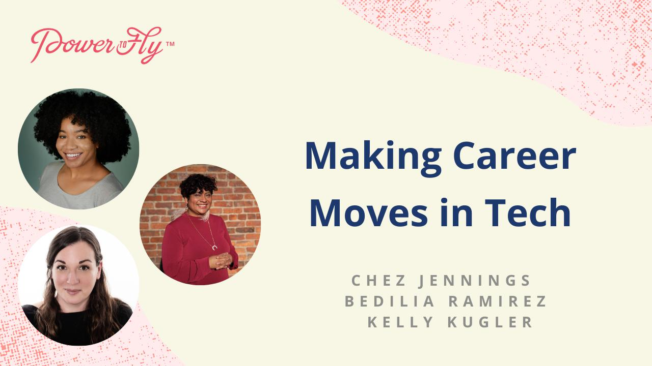 Making Career Moves in Tech