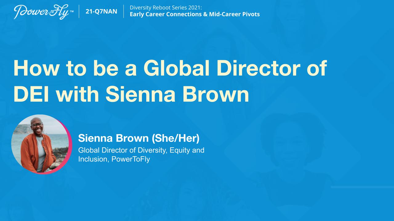 How to be a Global Director of DEI with Sienna Brown
