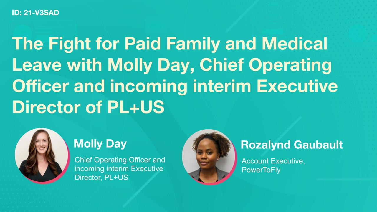 The Fight for Paid Family and Medical Leave with Molly Day, Chief Operating Officer and incoming interim Executive Director of PL+US