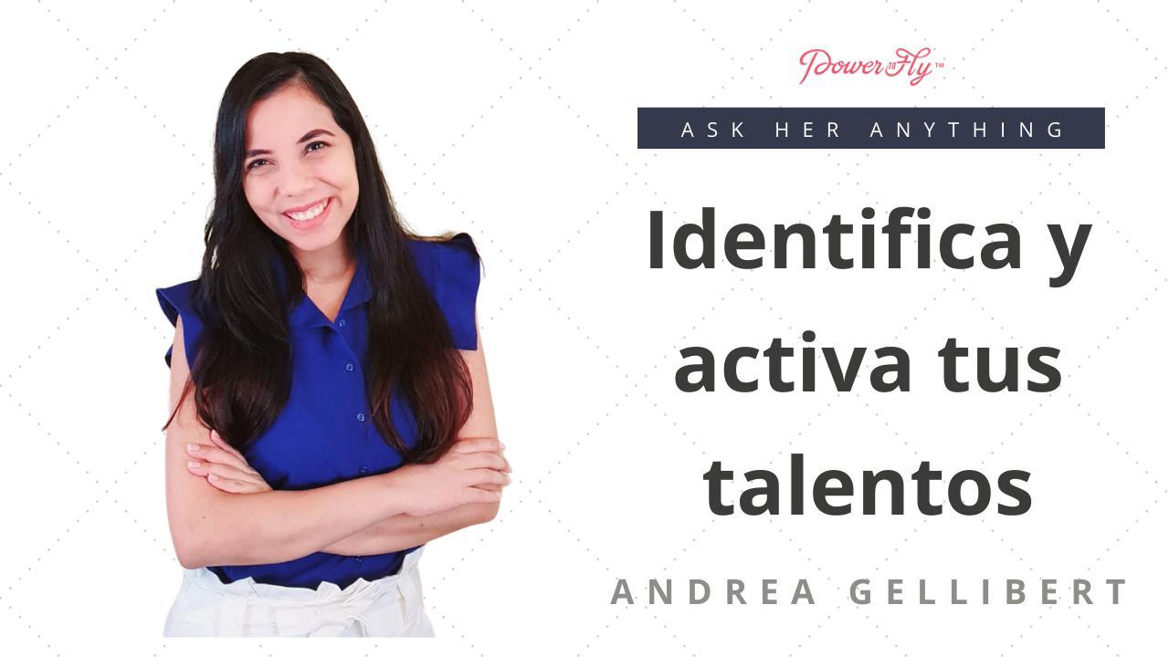 Identifica y activa tus talentos