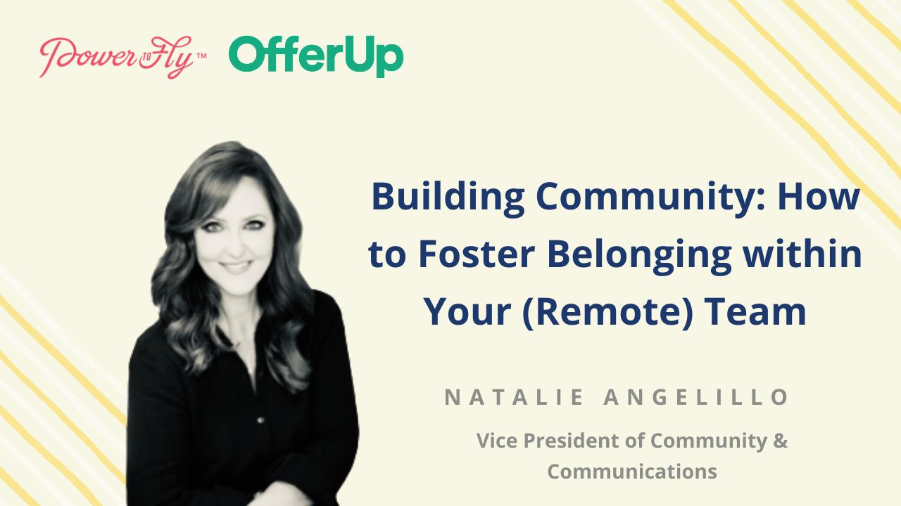 Building Community: How to Foster Belonging within Your (Remote) Team