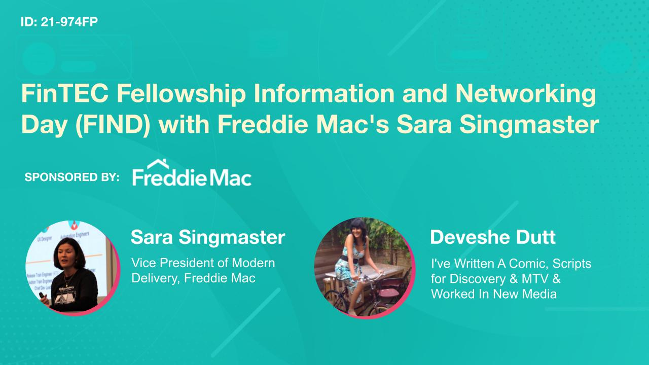 FinTEC Fellowship Information and Networking Day (FIND) with Freddie Mac's Sara Singmaster