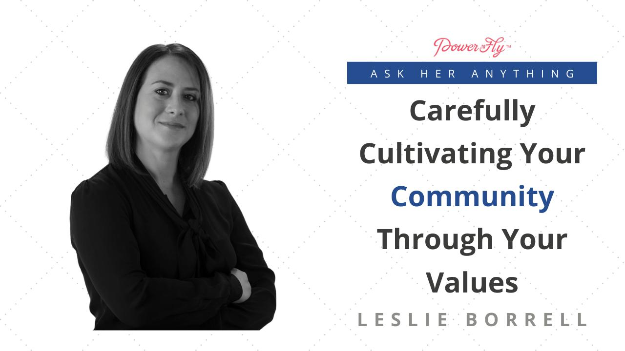 Carefully Cultivating Your Community Through Your Values