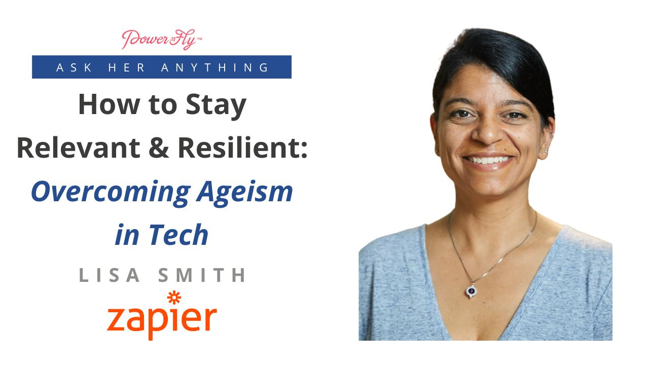 How to Stay Relevant & Resilient: Overcoming Ageism in Tech