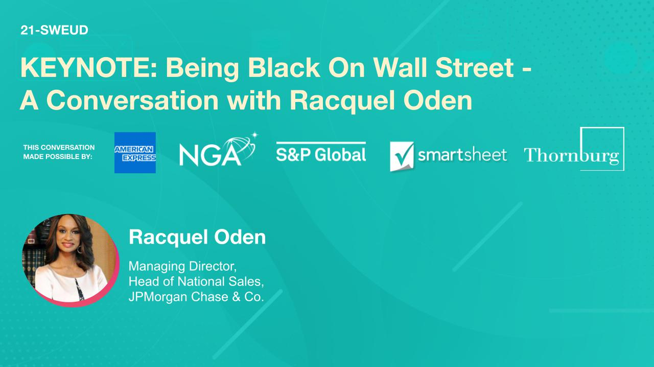 KEYNOTE: Being Black On Wall Street - A Conversation with Racquel Oden