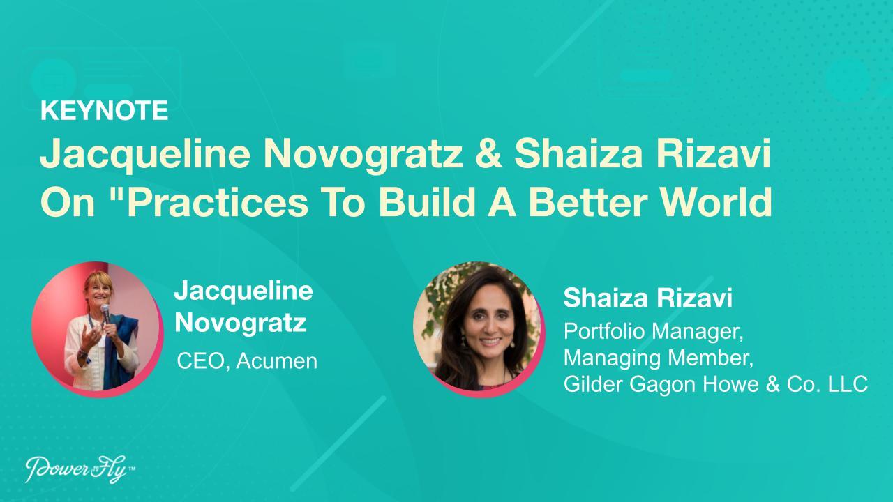 Jacqueline Novogratz & Shaiza Rizavi On 'Practices To Build A Better World'