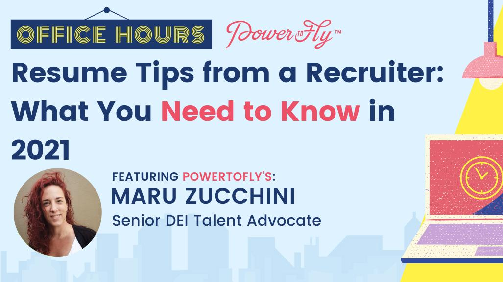 OFFICE HOURS: Resume Tips from a Recruiter: What You Need to Know in 2021
