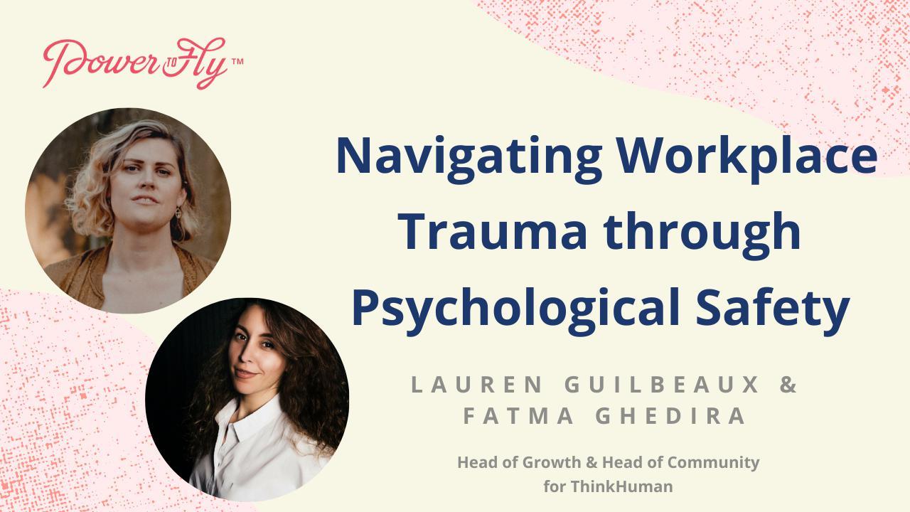 Navigating Workplace Trauma through Psychological Safety