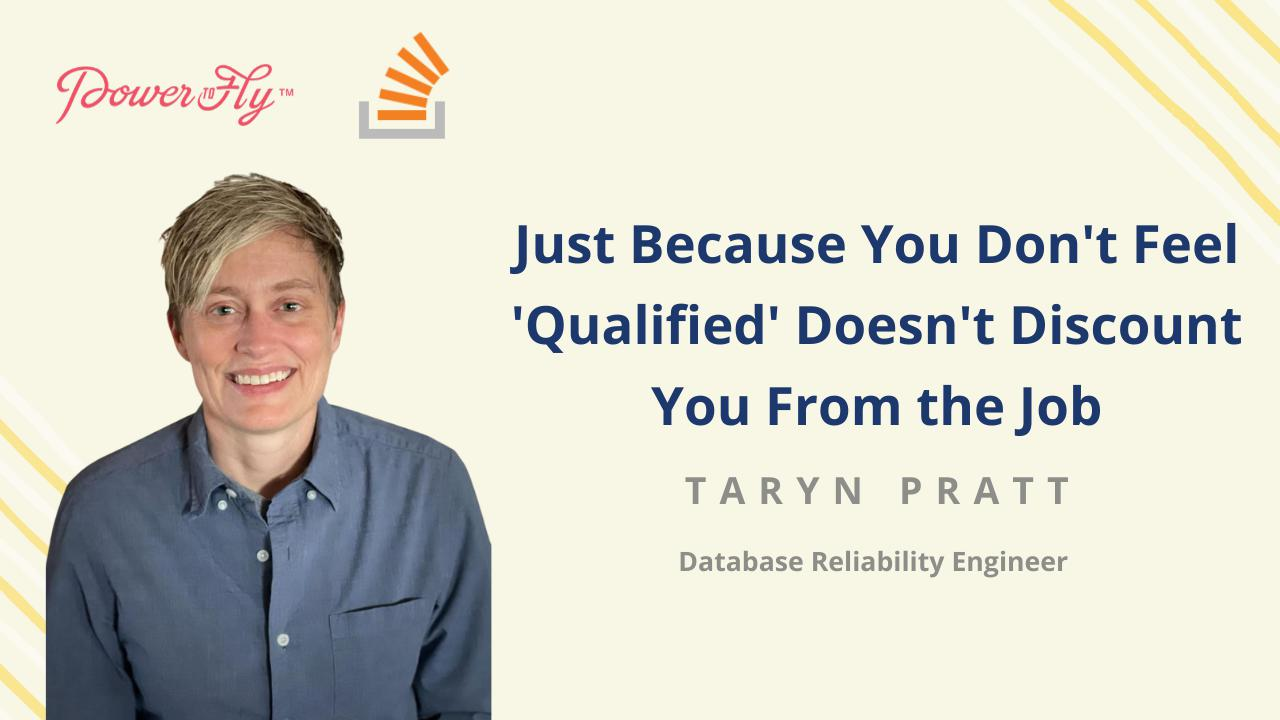 Just Because You Don't Feel 'Qualified' Doesn't Discount You From the Job