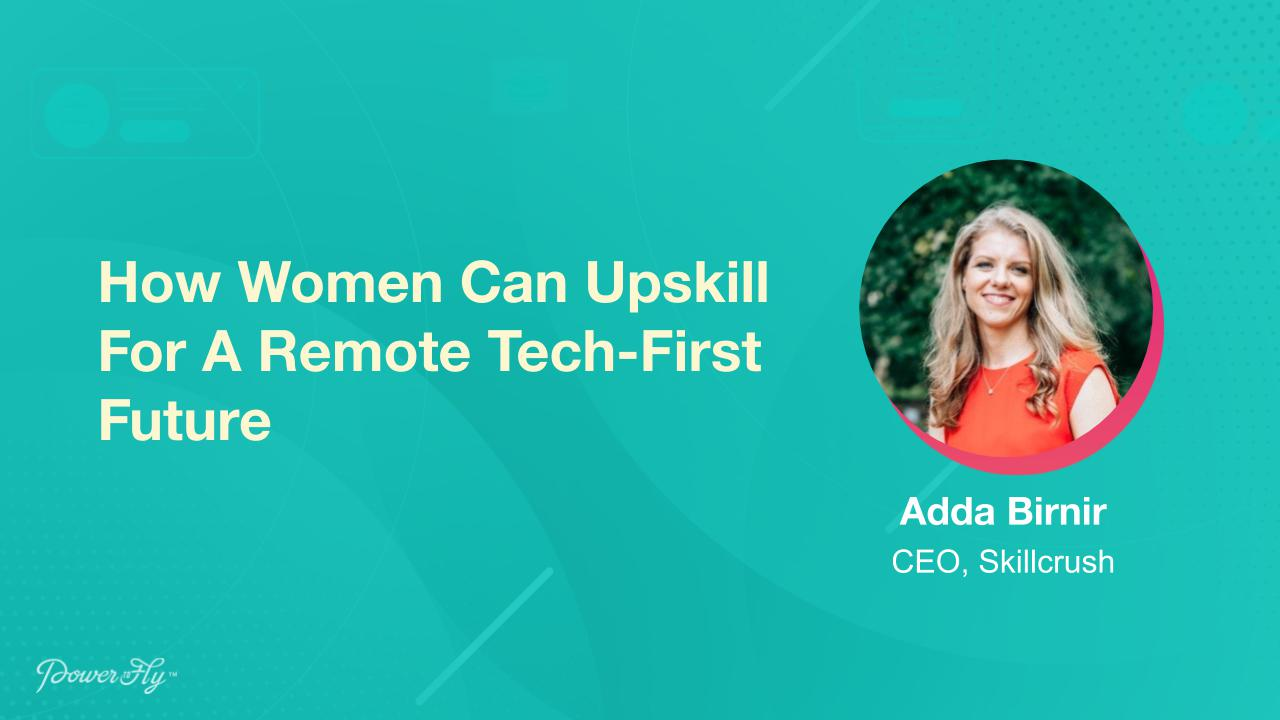 How Women Can Upskill For A Remote Tech-First Future
