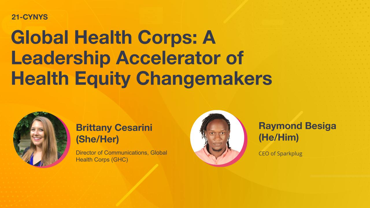 Global Health Corps: A Leadership Accelerator of Health Equity Changemakers