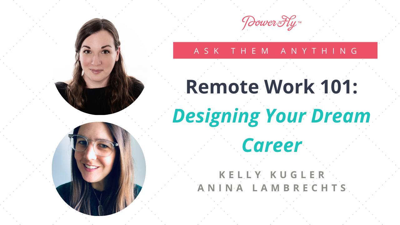 Remote Work 101: Designing Your Dream Career