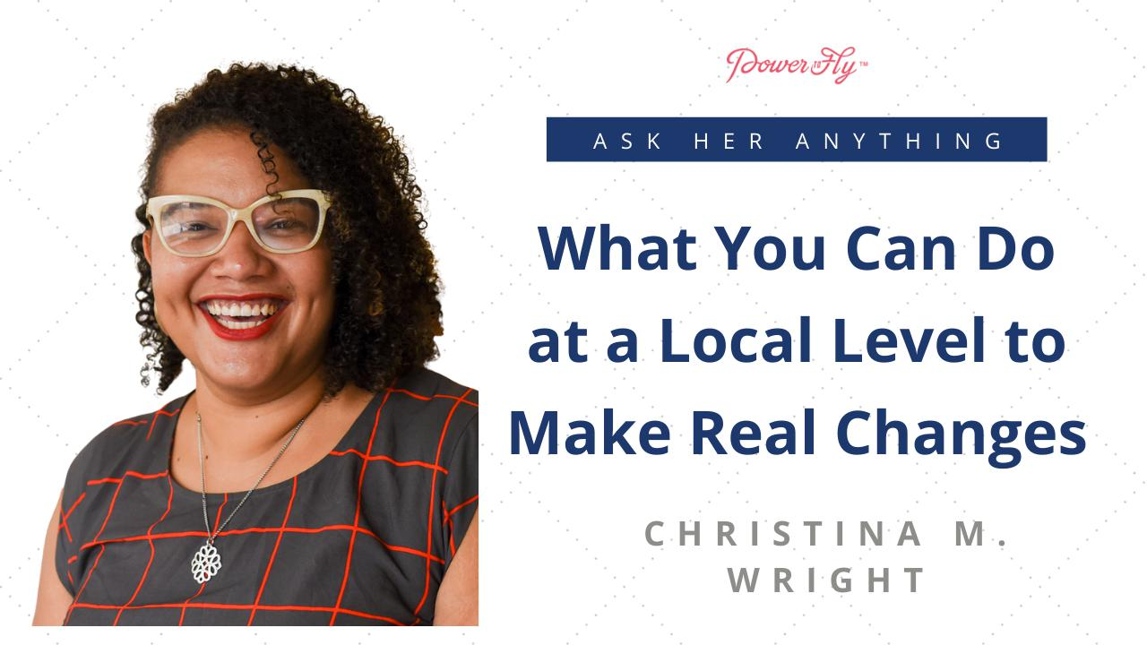 What You Can Do at a Local Level to Make Real Changes