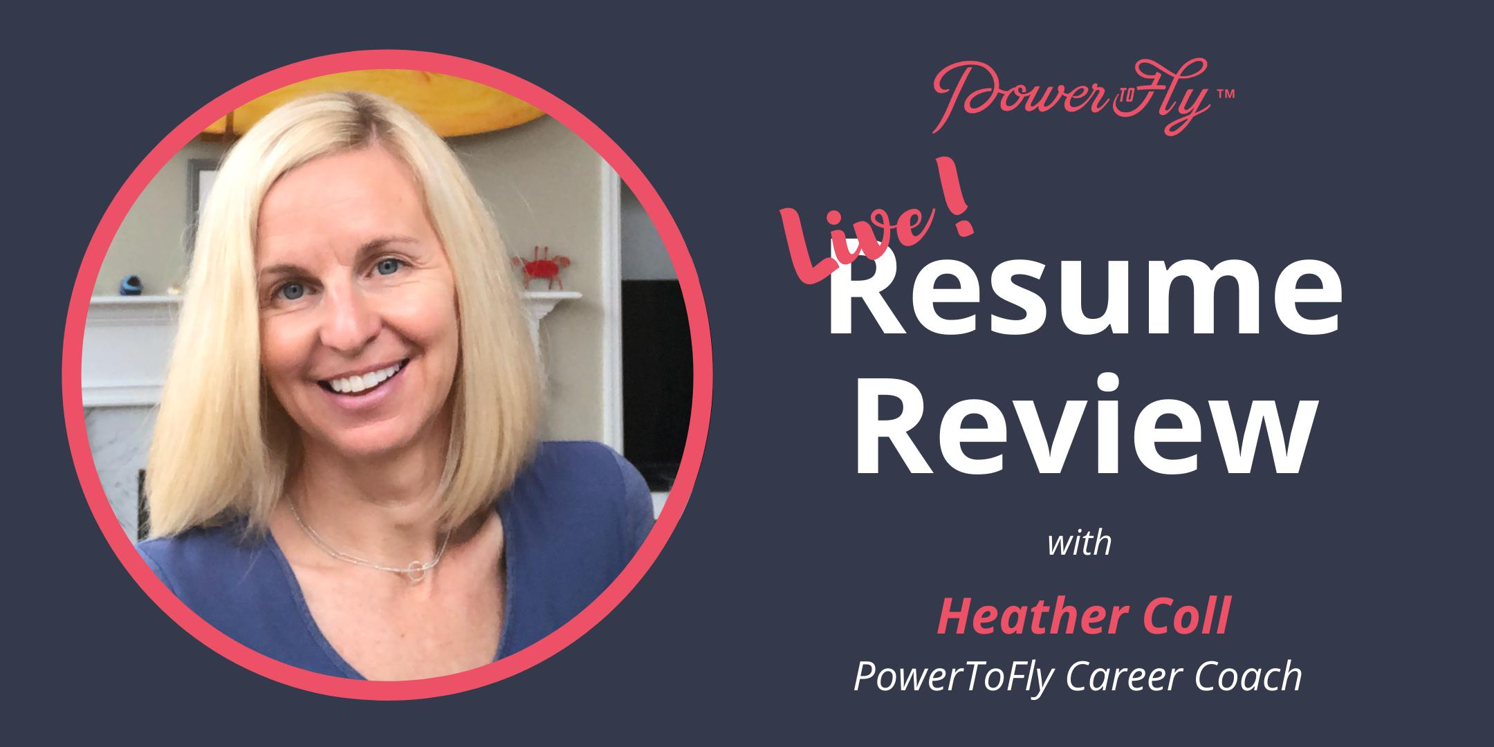 live  resume review with powertofly u0026 39 s career coach 11  16