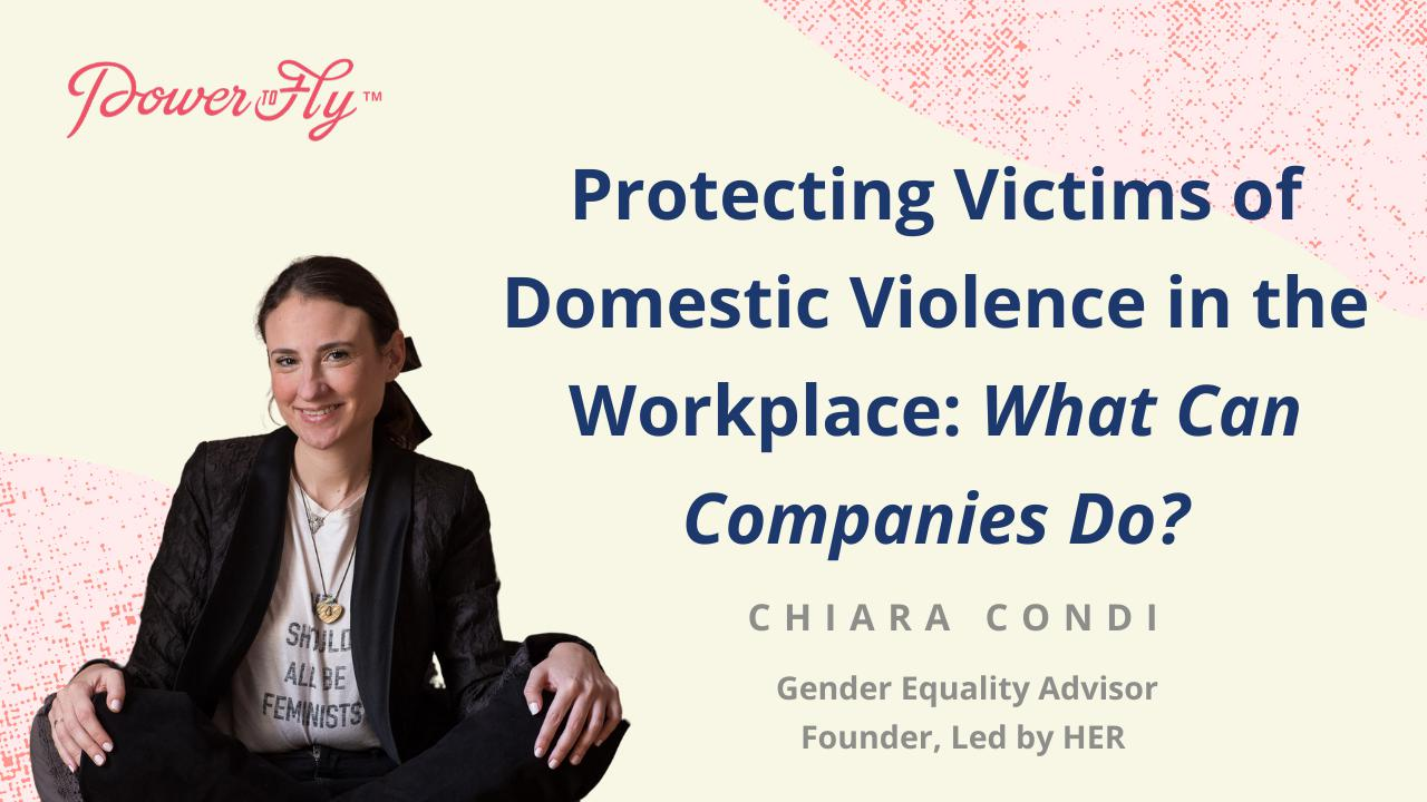 Protecting Victims of Domestic Violence in the Workplace: What Can Companies Do?