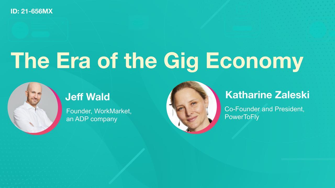 The Era of the Gig Economy