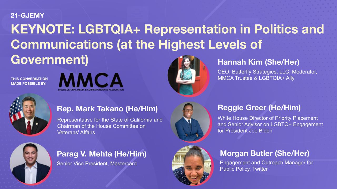 KEYNOTE: LGBTQIA+ Representation in Politics and Communications (at the Highest Levels of Government)