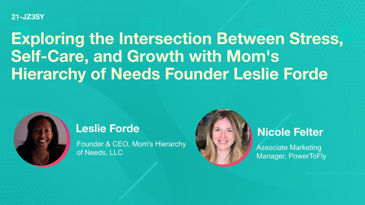 Exploring the Intersection Between Stress, Self-Care, and Growth with Mom's Hierarchy of Needs Founder Leslie Forde