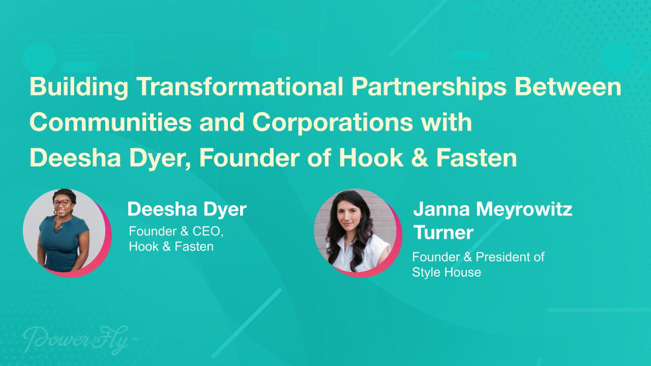 Building Transformational Partnerships Between Communities and Corporations with Deesha Dyer, Founder of Hook & Fasten